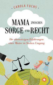Mama_Sorge_Recht_400x640-opt